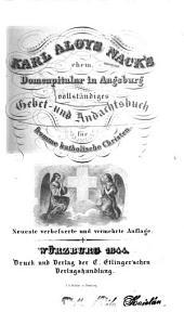 Vollständiges Gebet- und Andachtsbuch für fromme katholische Christen