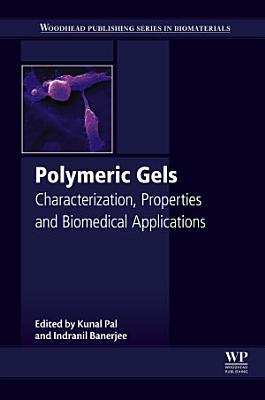 Polymeric Gels