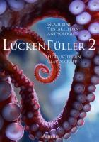 L  ckenf  ller 2   Noch eine Tentakelporn Anthologie PDF