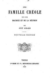 Une famille créole des iles Maurice et de la Réunion