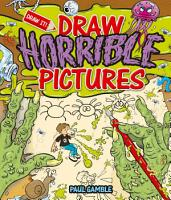 Draw Horrible Pictures PDF