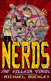 The Villain Virus: NERDS (Book Four)