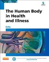 The Human Body in Health and Illness - E-Book: Edition 5
