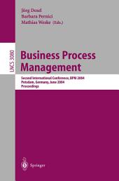 Business Process Management: Second International Conference, BPM 2004, Potsdam, Germany, June 17-18, 2004, Proceedings