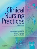 Clinical Nursing Practices E Book PDF