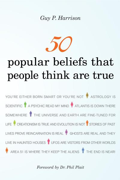 Download 50 Popular Beliefs That People Think Are True Book