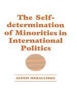 The Self determination of Minorities in International Politics PDF