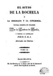 El Sitio de la Rochela, ó, La desgracia y la conciencia: novela escrita en francés