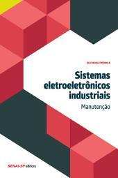 Sistemas eletroeletrônicos industriais - Manutenção
