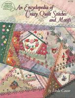 Encyclopedia of Crazy Quilt Stitches and Motifs PDF