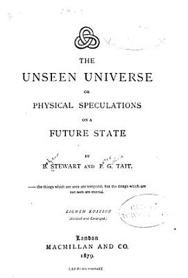 The Unseen Universe