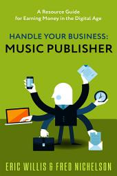 Handle Your Business: Music Publisher