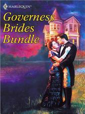 Governess Brides Bundle: A Twelfth Night Tale\A Very Unusual Governess\An Unconventional Duenna\Scandal and Miss Smith