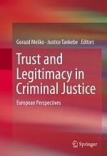 Trust and Legitimacy in Criminal Justice