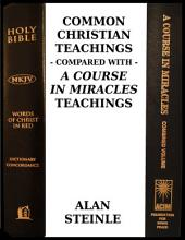 Common Christian Teachings Compared With a Course In Miracles Teachings