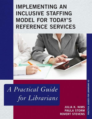 Implementing an Inclusive Staffing Model for Today s Reference Services PDF