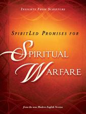SpiritLed Promises for Spiritual Warfare: Insights from Scripture from the New Modern English Version