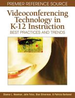 Videoconferencing Technology in K 12 Instruction  Best Practices and Trends PDF