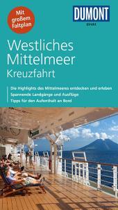 DuMont direkt Reiseführer Westliches Mittelmeer Kreuzfahrt: Ausgabe 2
