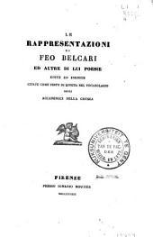 Le rappresentazioni di Feo Belcari ed altre di lui poesie edite ed inedite citate come testo di lingua nel Vocabolario degli Accademici della Crusca