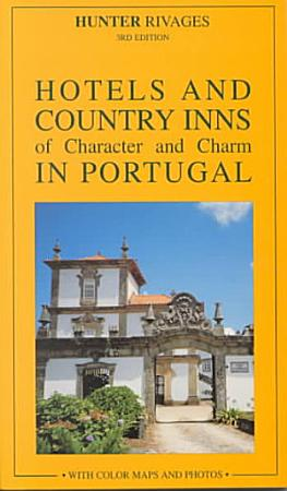 Hotels of Character and Charm in Portugal PDF