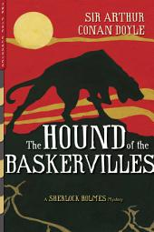 The Hound of the Baskervilles (Illustrated)