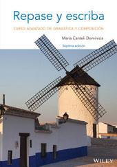 Repase y escriba: Curso avanzado de gramatica y composicion, 7th Edition