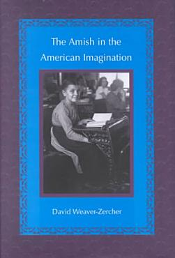 The Amish in the American Imagination PDF