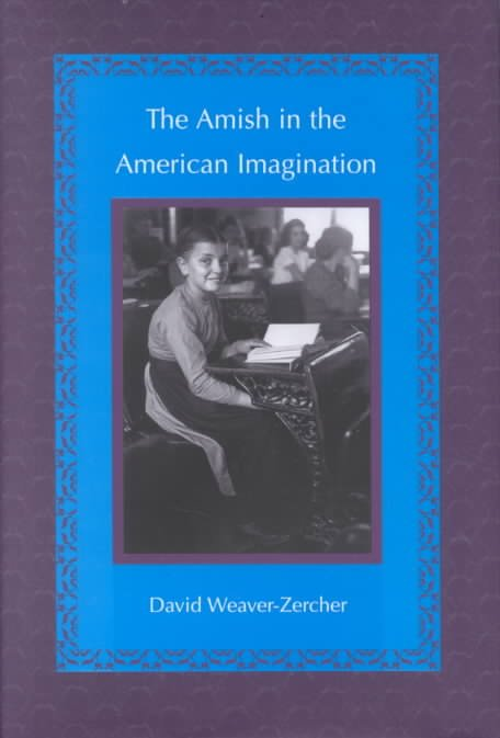 The Amish in the American Imagination