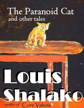 The Paranoid Cat and other tales