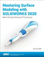 Mastering Surface Modeling with SOLIDWORKS 2020