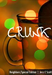 Crunk (neighbors, Special Edition)