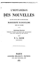 L'Heptaméron des nouvelles de très-haute et très-illustre Princesse Marguerite d'Angoulême, Royne de Navarre