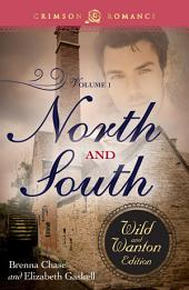 North and South: The Wild and Wanton Edition, Volume 1