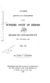 Connecticut Reports: Proceedings in the Supreme Court of the State of Connecticut, Volume 78