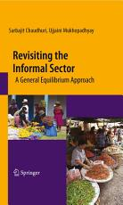 Revisiting the Informal Sector PDF