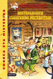 Nostrasagusen eskuizkribu misteriotsua: Geronimo Stilton Euskera 3