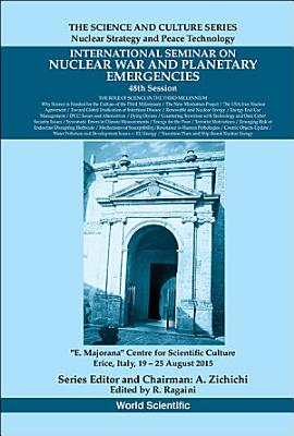 International Seminars On Nuclear War And Planetary Emergencies   48th Session  The Role Of Science In The Third Millennium PDF