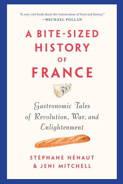 Download A Bite Sized History of France Book