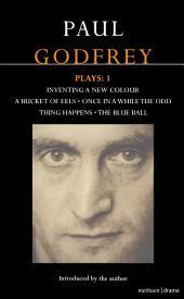 Godfrey Plays: 1
