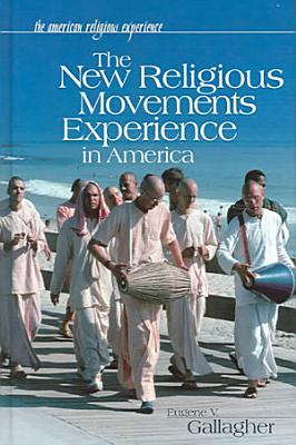 The New Religious Movements Experience in America PDF
