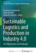 Sustainable Logistics and Production in Industry 4  0 PDF
