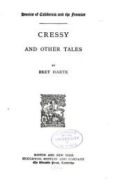 The Writings of Bret Harte: Cressy and other tales