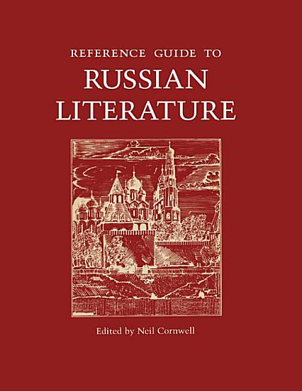 Reference Guide to Russian Literature PDF