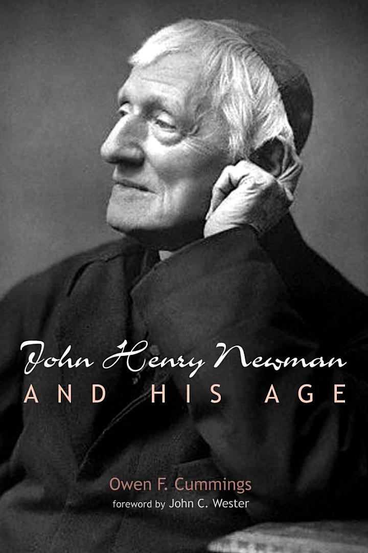 John Henry Newman and His Age