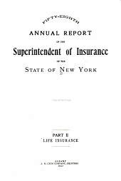Annual Report of the Superintendent of Insurance of the State of New York: Part 2