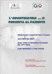L'odontoiatria ... si presenta al paziente