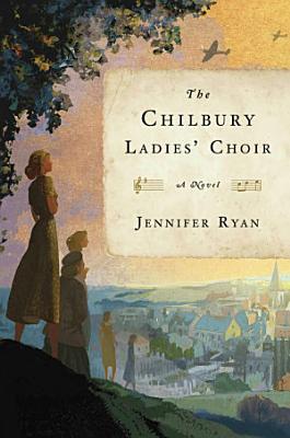 The Chilbury Ladies  Choir