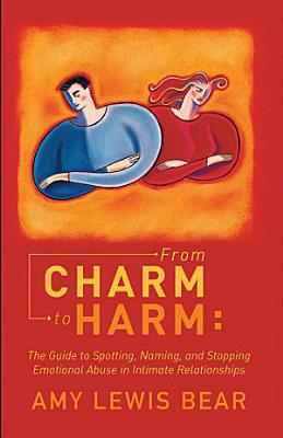 From Charm to Harm