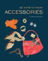 50 Ways to Wear Accessories PDF